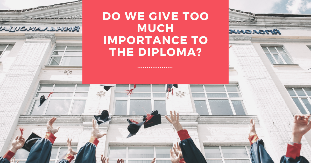 Do we give too much importance to the degree?